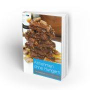 Abnehmen ohne Hungern das Rezeptbuch 3